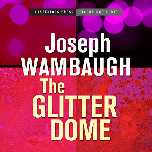 The Glitter Dome audiobook cover art