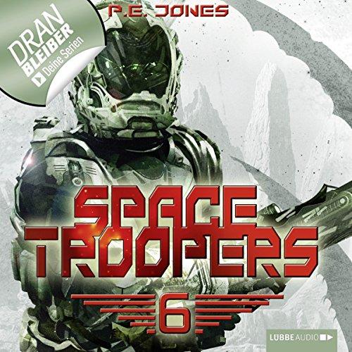Die letzte Kolonie (Space Troopers 6) Titelbild