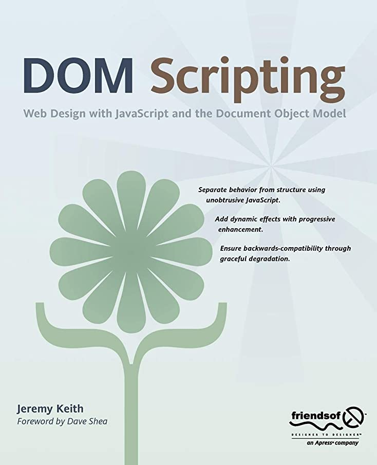 上に築きますマイナータクトDom Scripting: Web Design with JavaScript and the Document Object Model