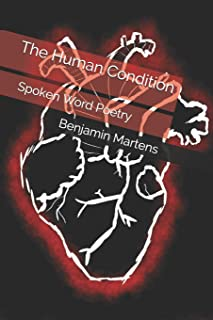 The Human Condition: Spoken Word Poetry