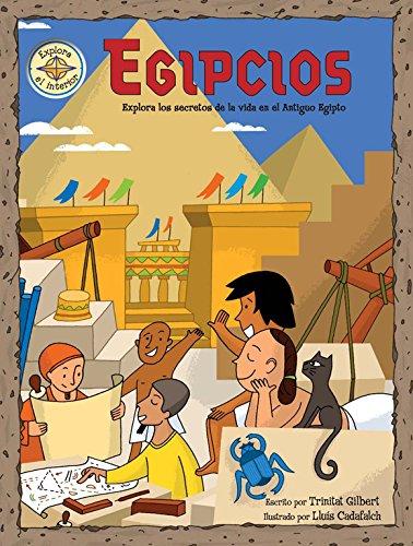 Egipcios: Explora los secretos de la vida en el Antiguo Egipto (Descubre el mundo y la Historia)