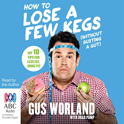 How to Lose a Few Kegs (Without Busting a Gut) cover art