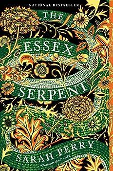 The Essex Serpent  A Novel