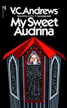 [(My Sweet Audrina)] [By (author) V C Andrews ] published on (September, 1990)