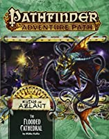 Pathfinder Adventure Path Ruins of Azlant 3: The Flooded Cathedral