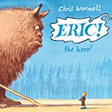 Christopher Wormell - Eric... the hero?