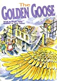 The Golden Goose (Literacy 2000 Stage 8)