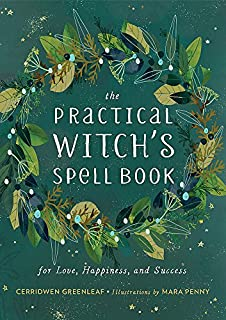 The Practical Witch's Spell Book: For Love, Happiness, and Success (0762493208)   Amazon price tracker / tracking, Amazon price history charts, Amazon price watches, Amazon price drop alerts