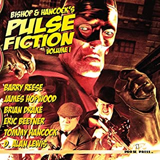 Bishop and Hancock's Pulse Fiction, Volume 1 audiobook cover art