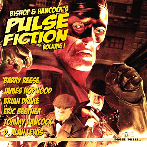 Bishop and Hancock's Pulse Fiction, Volume 1 cover art