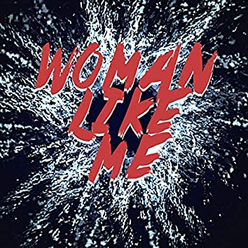 Woman Like Me (Instrumental)