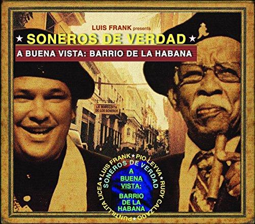 Buena Vista: Barrio De La Habana