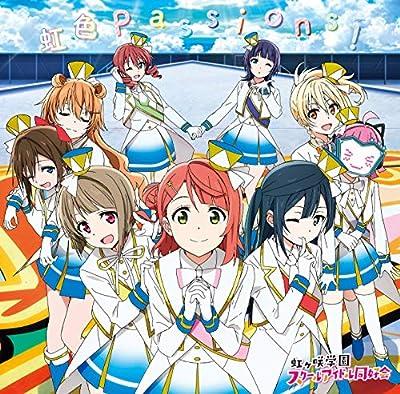 TVアニメ『ラブライブ! 虹ヶ咲学園スクールアイドル同好会』オープニング主題歌