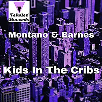 Kids In The Cribs