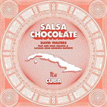 Salsa Chocolate (feat. Abel Reuz Zulueta, Lazaro Joao Aguilera Duporte)