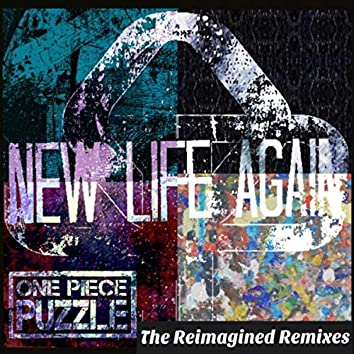 New Life Again (The Reimagined Remixes) - EP
