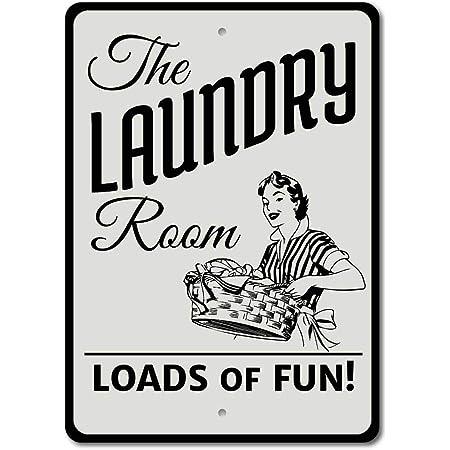 Laundry Room Loads of Fun Étain Mur Signe Affiche de Fer Métal Mur étain Panneau Attention Plaque Rétro décoration Murale pour Café Bar Hôtel Jardin Parc