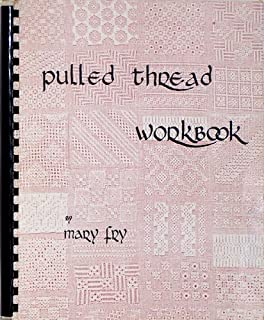 Mary Fry's Pulled Thread Workbook