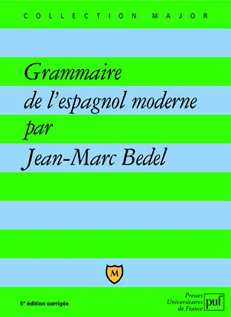Nouvelle grammaire de l'espagnol moderne