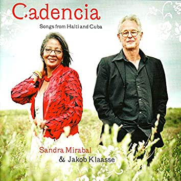 Cadencia: Songs of Haiti & Cuba