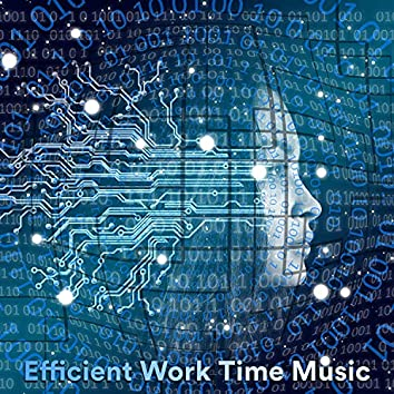 Efficient Work Time Music