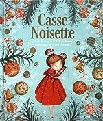Casse-Noisette - Un conte traditionnel superbement illustré pour fêter la magie de Noël ! de Valeria Docampo