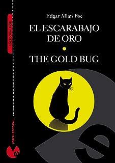 El escarabajo de oro (edición bilingüe español-inglés) (Anotada e ilustrada) (Colección Poe) (Spanish Edition)