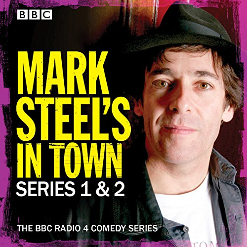 Mark Steel's In Town: Series 1 & 2 audiobook cover art
