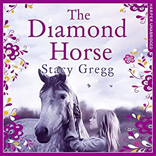 The Diamond Horse                   By:                                                                                                                                 Stacy Gregg                               Narrated by:                                                                                                                                 Sarah Ovens                      Length: 4 hrs and 16 mins     4 ratings     Overall 4.0