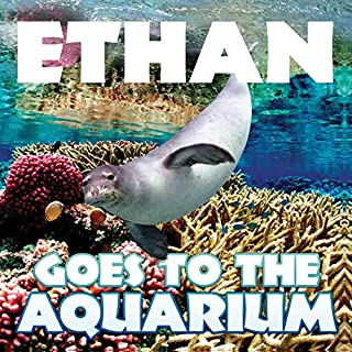 Frecklebox - Personalized Storybook for Ethan - Goes to The Aquarium [Paperback] - Put Your Child in The Story - Great Gif...
