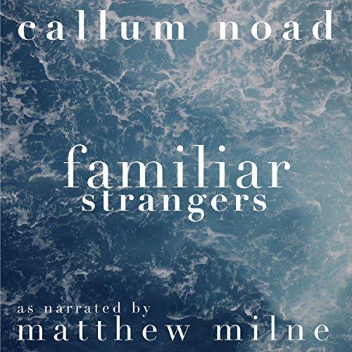 Familiar Strangers audiobook cover art
