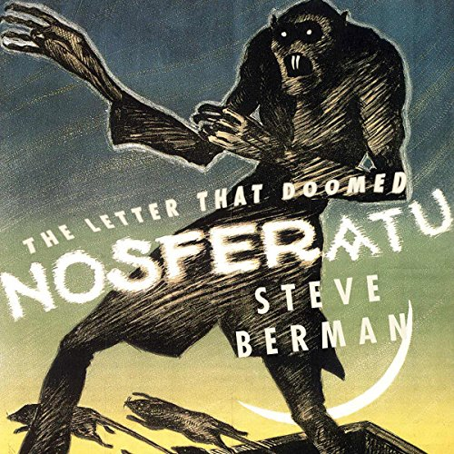 The Letter That Doomed Nosferatu cover art