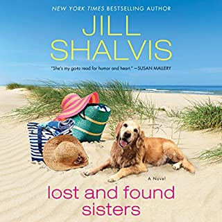 Lost and Found Sisters                   By:                                                                                                                                 Jill Shalvis                               Narrated by:                                                                                                                                 Karen White                      Length: 11 hrs and 8 mins     261 ratings     Overall 4.4