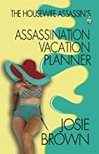 The Housewife Assassin's Assassination Vacation Planner (Housewife Assassin Series)