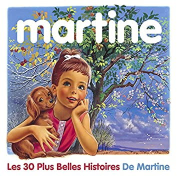Le coffret Martine (Les 30 plus belles histoires de Martine)