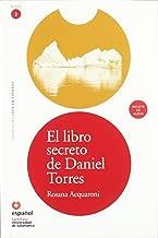 El libro secreto de Daniel Torres (Libro + CD) (Leer en Espanol) (Spanish Edition)