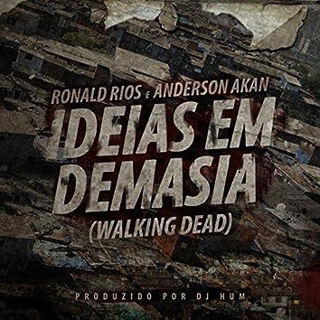 Ideias em Demasia (Walking Dead)