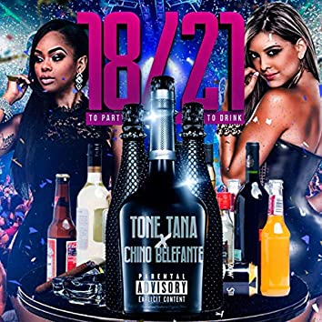 18 to Party / 21 to Drink (feat. Chino Belefante)