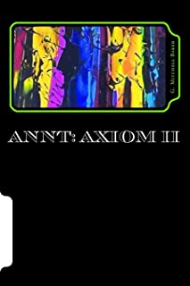 Annt Adaptable Neo-nature Technology (Axiom)
