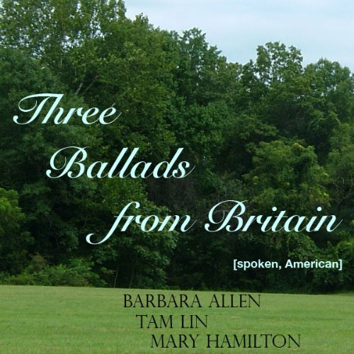 Three Ballads from Britain audiobook cover art