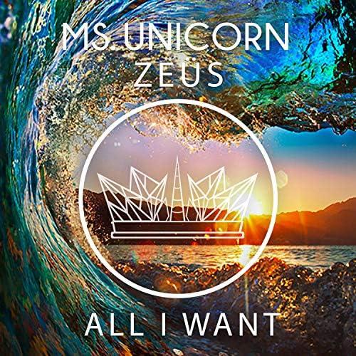 Ms. Unicorn & Zeüs