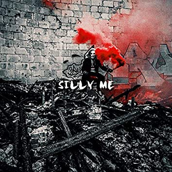 SILLY ME (Extended Version)