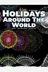Holidays Around The World: Coloring Book Paperback