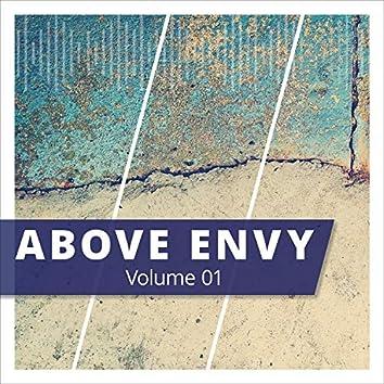 Above Envy, Vol. 1