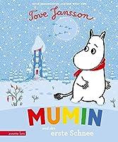 Mumin und der erste Schnee: Neue Geschichten aus der Welt von Tove Jansson