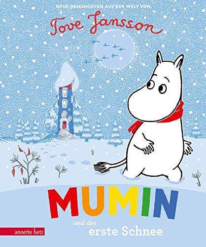 Mumin und der erste Schnee: Neue Geschichten aus der Welt von Tove Jansson (Die Mumins)
