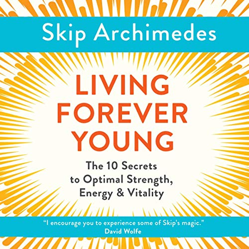 Living Forever Young audiobook cover art