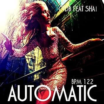 Automatic (feat. Shai) [BPM 122]