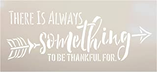 There is Always Something to Be Thankful for Arrow Wheat Stencil by StudioR12 | Wood Sign | Word Art Reusable | Family Din...