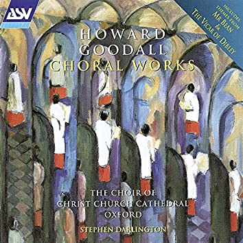 Goodall: Choral Works